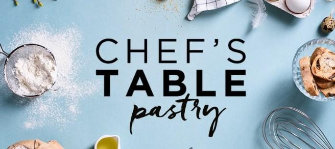 chefstablepastry-netflix-013118